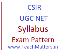 image : Joint CSIR UGC NET Syllabus - Exam Pattern @ TeachMatters