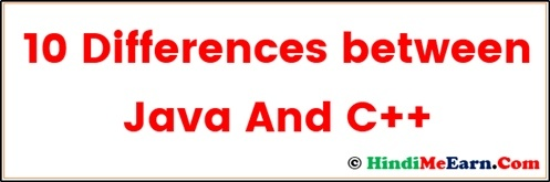10 Differences between Java And C++ In Hindi
