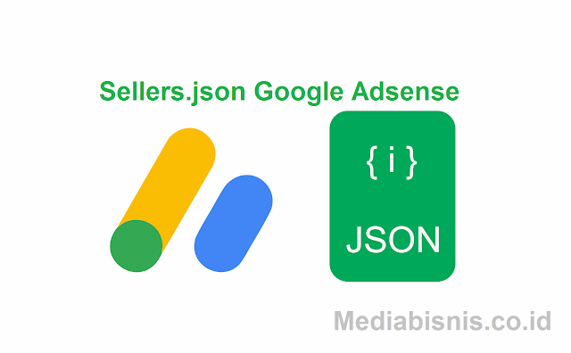 Pengaturan Sellers.json Adsense Blogger dan WP