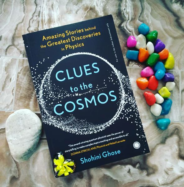 Clues to the Cosmos by Shohini Ghose