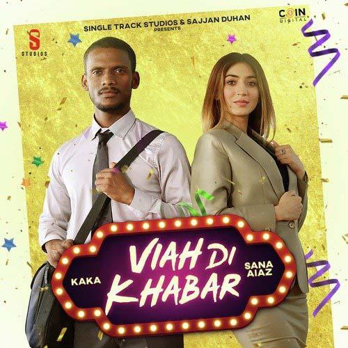 Viah Di Khabar Lyrics – Kaka