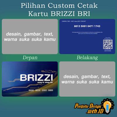 Pilihan Custom Cetak Kartu BRIZZI BRI desain suka suka kamu