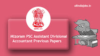 Mizoram PSC Assistant Divisional Accountant Previous Papers