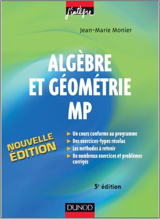 Livre : Algèbre et géométrie MP - Jean-Marie Monier PDF