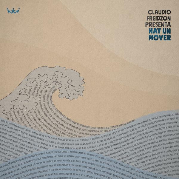 Iglesia Rey De Reyes & Claudio Freidzon – Hay Un Mover (This Is A Move) (Single) 2019