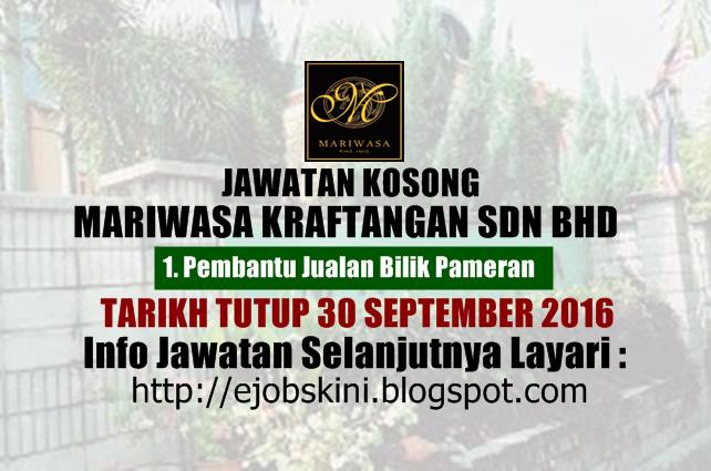 jawatan kosong Mariwasa Kraftangan Sdn Bhd