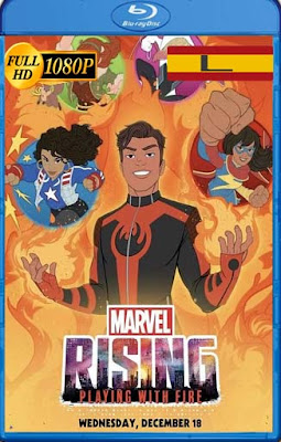 Marvel Rising: Playing with Fire (2019) latino HD [1080P] [GoogleDrive] rijoHD