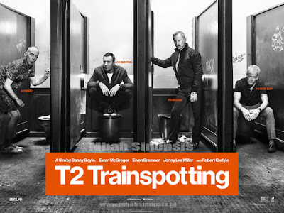 Sinopsis Film T2 Trainspotting 2017