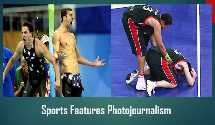 Types of Photojournalism Sports Features Photojournalism