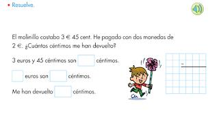 http://www.primerodecarlos.com/SEGUNDO_PRIMARIA/enero/tema1/actividades/MATES/PROBLEMA_MONEDAS.swf