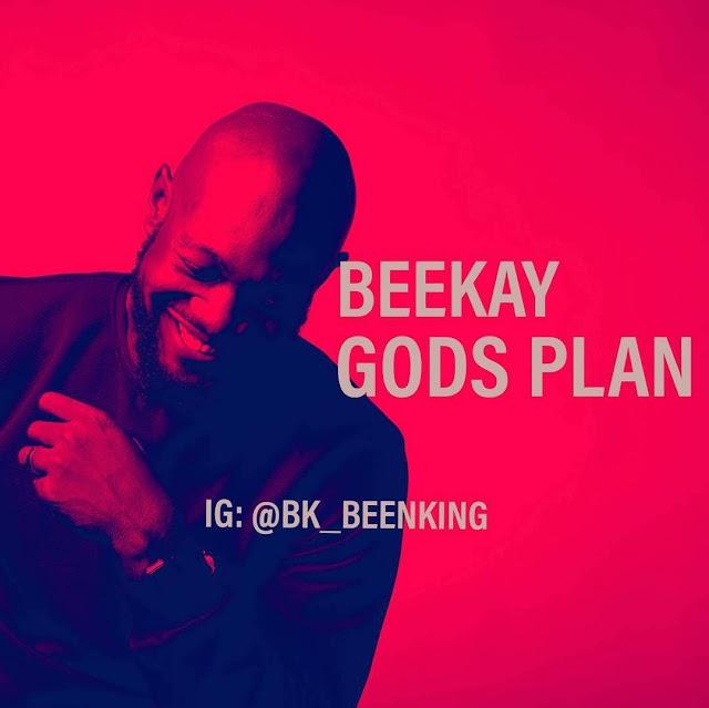 Beekay - God's Plan