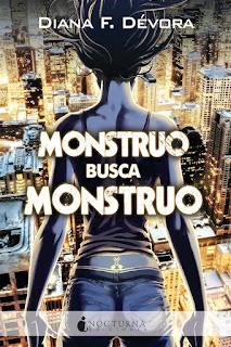 Monstruo busca monstruo | Monstruo busca monstruo #1 | Diana F. Dévora