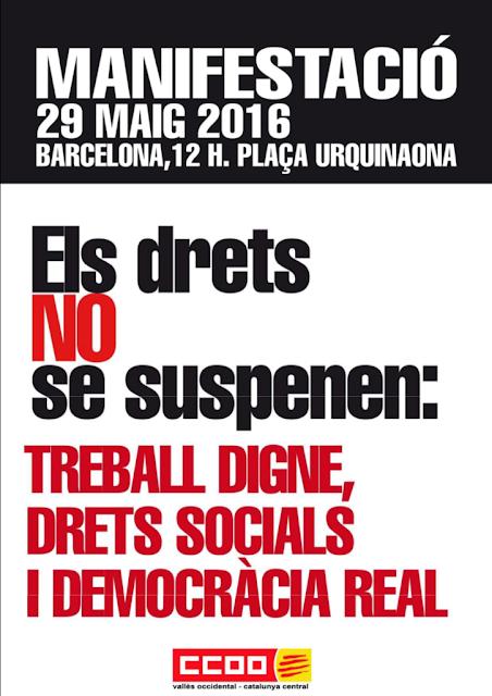 www.ccoo.cat/noticia/201393/manifestacio-els-drets-no-se-suspenen-treball-digne-drets-socials-i-democracia-real