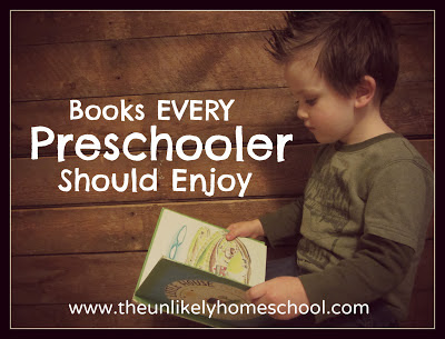Books Every Preschooler Should Enjoy-The Unlikely Homeschool