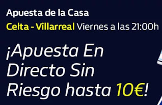William Hill Apuesta de la Casa Celta vs Villarreal 8-1-2021
