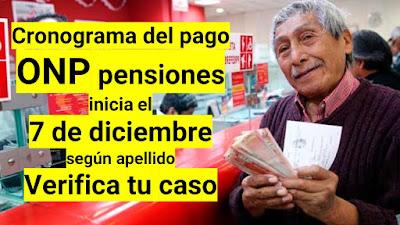 La entrega de ONP pensiones y aguinaldo inicia el 7 de diciembre segun cronograma Banco de la Nacion