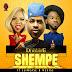 MPNAIJA MUSIC:DJ XCLUSIVE FT SLIMCASE AND MZKISS – SHEMPE