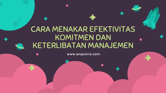 menghitung efektivitas komitmen dan keterlibatan manajemen