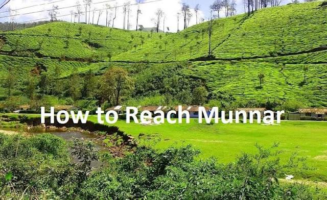 How to Reach Munnar