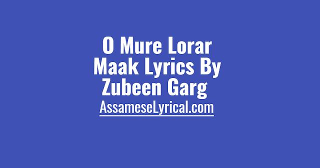 O Mure Lorar Maak Lyrics