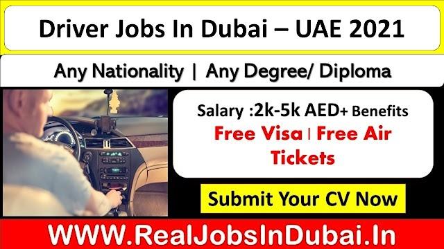 Driver Jobs In Dubai, Abu Dhabi & Sharjah UAE 2021