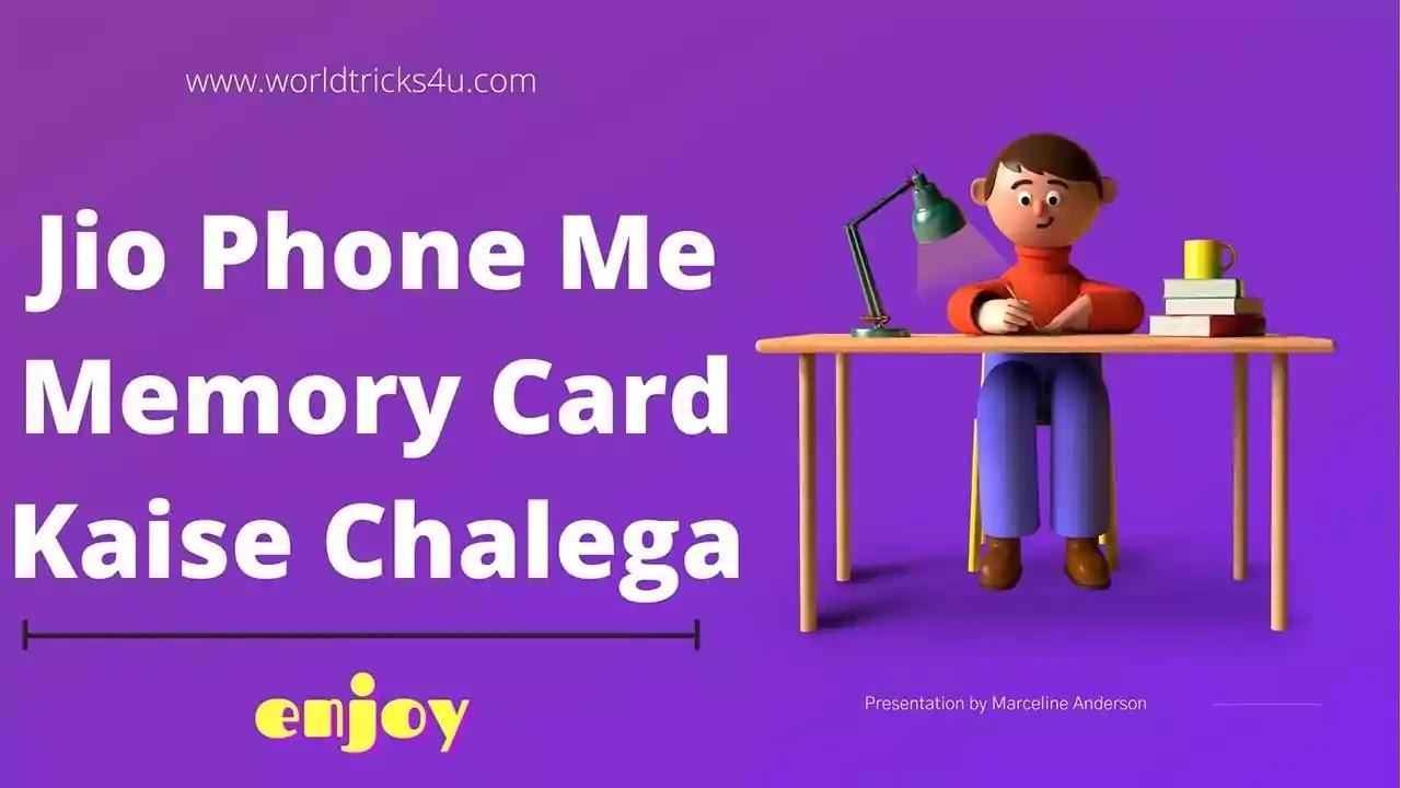 Jio Phone Me Memory Card Kaise Chalega