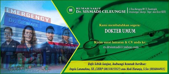"Loker Dokter ""RS Dr. SISMADI CILEUNGSI"""