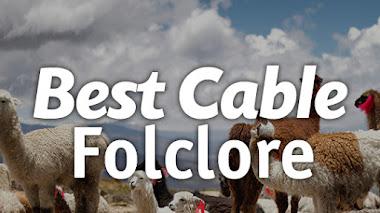Best Cable Folclore (Perú) | Canal Roku | Música y Radios Online, Televisión en Vivo