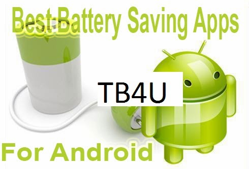 Battery saving apps for Android Phone