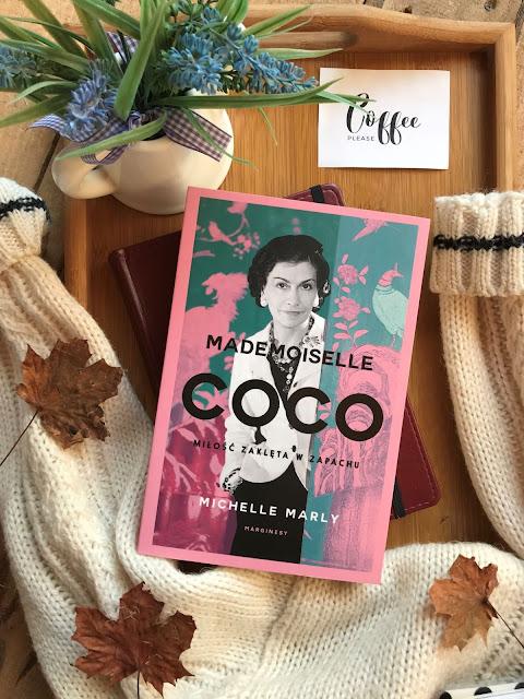Michelle Marly, Mademoiselle Coco. Miłość zaklęta w zapachu