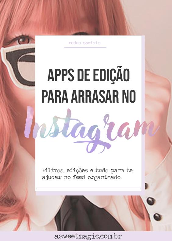 Aplicativos de edição para Instagram