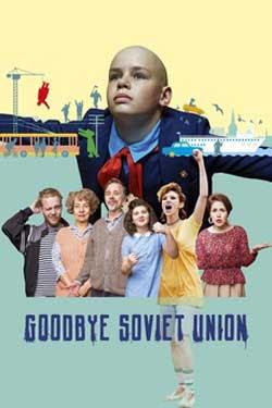 Goodbye Soviet Union (2020)