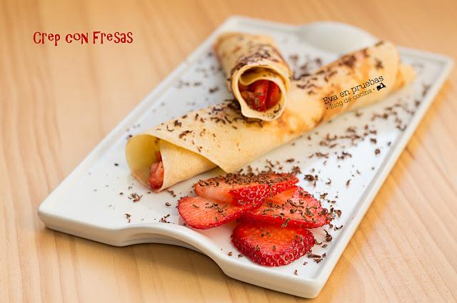 Crep con Fresas / Eva en pruebas