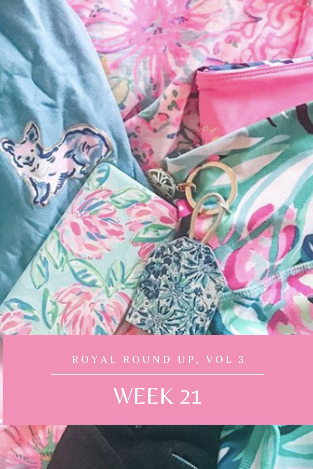 Royal Round Up, Vol 3: Week 21