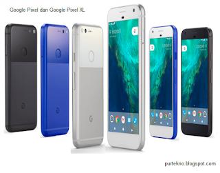 Google Pixel dan Google Pixel XL