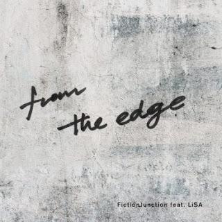 [Single] FictionJunction feat.LiSA – from the edge [MP3/320K/ZIP] | Ending Kimetsu no Yaiba