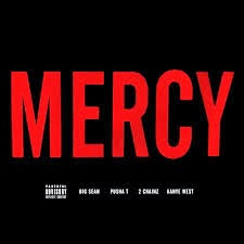 Kanye West Ft Big Sean, Pusha T & 2 Chainz Mercy Lyrics