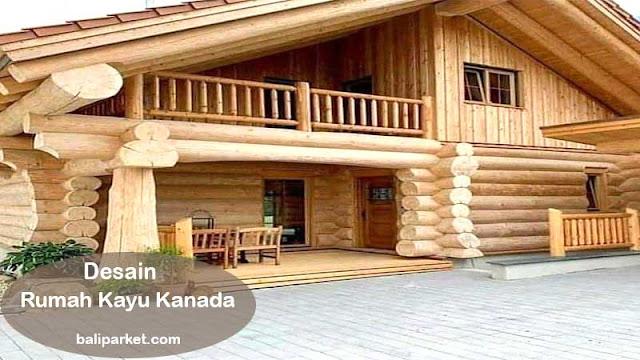 desain rumah kayu kanada