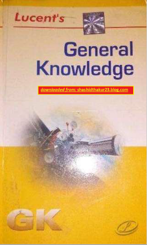 Lucent General Knowledge : For All Competitive Exam PDF Book
