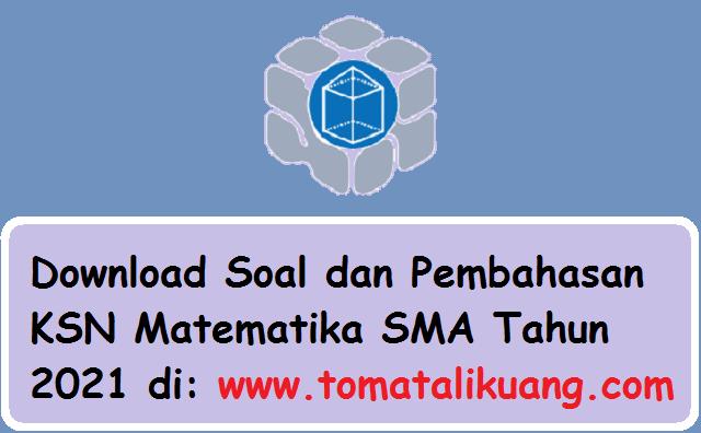 soal kunci jawaban pembahasan osn ksn-k ksn-p ksn sma tahun 2021 tomatalikuang.com