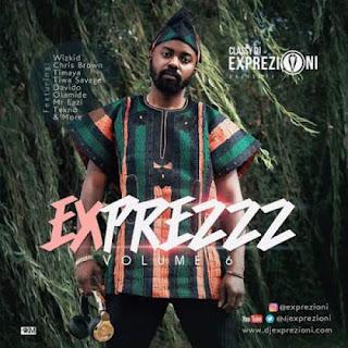 Download MP3 Mixtape: DJ Exprezioni - Exprezzz Mix (Vol. 6)