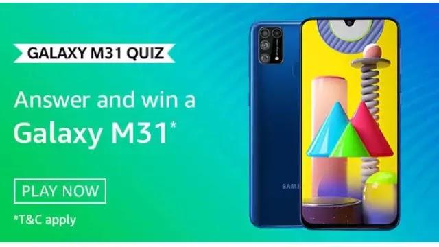 Amazon Samsung Galaxy M31 Quiz Answers - Win Samsung Galaxy M31