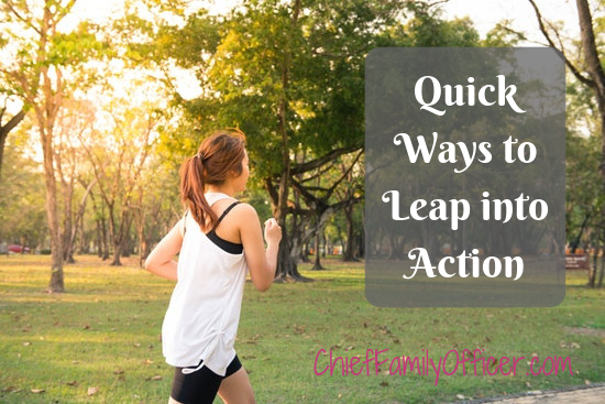 Quick Ways to Leap into Action