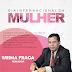 Mensagem do vereador de Ipirá Weima Fraga em homenagem ao Dia Internacional da Mulher