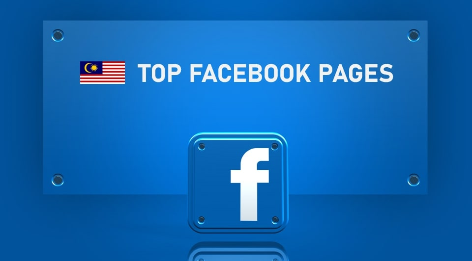Top Facebook Pages in Malaysia