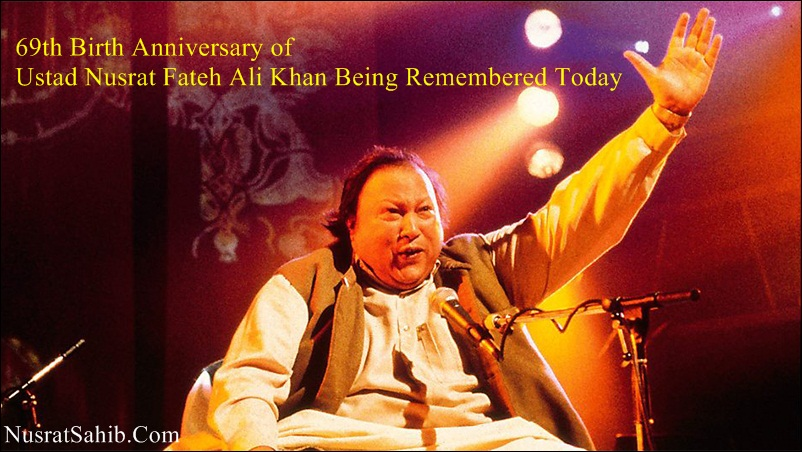 69th Birth Anniversary of Ustad Nusrat Fateh Ali Khan Being Remembered Today | NusratSahib.Com