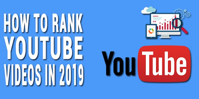 YouTube SEO: How to Rank YouTube Videos in 2019