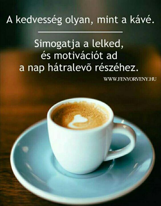 A kedvesség olyan, mint a kávé