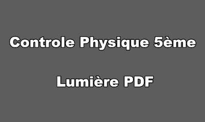 Controle Physique 5ème Lumière PDF