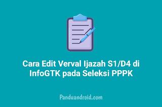 Cara Edit Verval Ijazah S1/D4 di InfoGTK Terbaru 2021